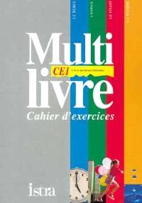 Multilivre le temps, l'espace, le vivant, la matière, CE1 : cahier d'exercices