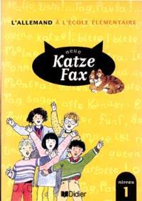 Neue Katze Fax, niveau 1 : manuel