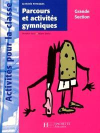 Parcours et activités gymniques, grande section : activités physiques