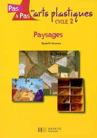 Paysages : cycle 2