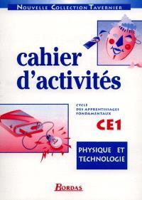 Physique et technologie : cahier d'activités CE1
