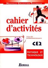 Physique et technologie : cahier d'activités CE2