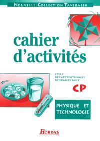 Physique et technologie : cahier d'activités CP