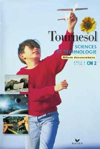 Sciences et technologie, CM2 : album documentaire