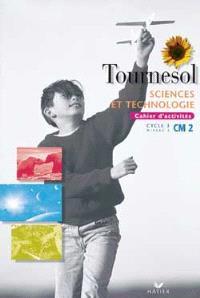 Sciences et technologies, CM2 : cahier d'activités