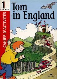 Tom in England, cahier d'activités, niveau 1
