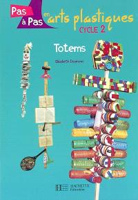 Totems : cycle 2