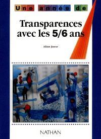 Transparences avec les 5-6 ans