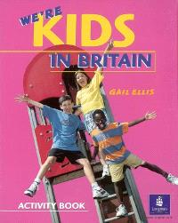 We're kids in Britain : activity book