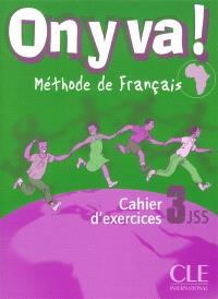 On y va ! : méthode de français, 3JSS : cahier d'exercices