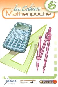 Les cahiers Mathenpoche 6e