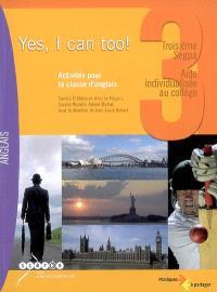 Yes, I can too !, 3e Segpa, aide individualisée au collège : activités pour la classe d'anglais