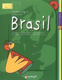 Brasil : 5 compositions adaptées à l'enseignement de la flûte à bec ou autres instruments en ut