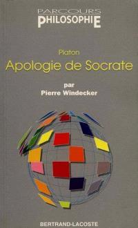 Apologie de Socrate, de Platon