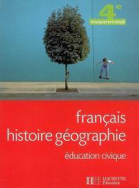 Français, histoire-géographie, éducation civique, 4e enseignement adapté