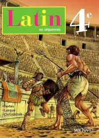 Latin en séquences, 4e : textes, langue, civilisation