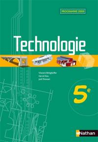 Technologie, 5e : programme 2009