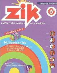 Zik, 6e : coffret du professeur