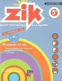 Zik, 5e : livret de l'élève