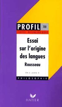 Essai sur l'origine des langues, Rousseau