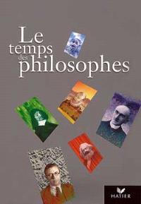 Le temps des philosophes