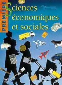 Sciences économiques et sociales, 1re : manuel