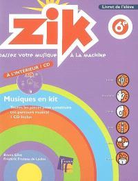Zik, 6e : livret de l'élève