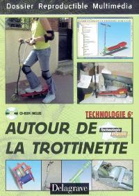 Autour de la trottinette, technologie 6e