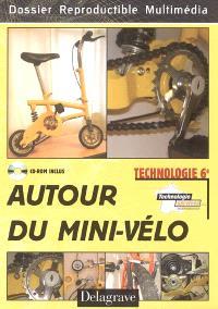 Autour du mini-vélo, technologie 6e