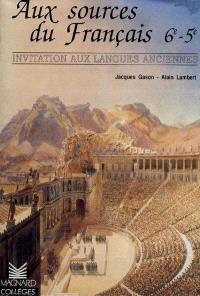 Aux sources du français : invitation aux langues anciennes