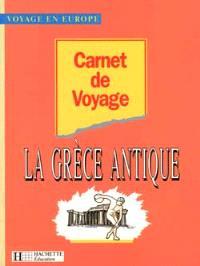 Carnet de voyage dans la Grèce antique