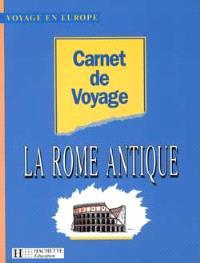 Carnet de voyage dans la Rome antique