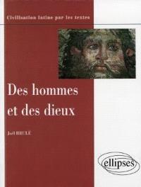 Des hommes et des dieux : conceptions et pratiques religieuses des Romains