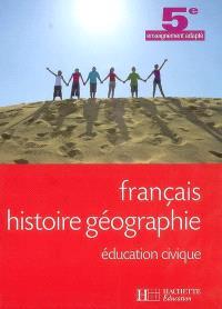 Français, histoire géographie, éducation civique, 5e enseignement adapté
