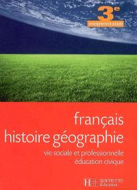 Français, histoire-géographie, vie sociale et professionnelle, éducation civique, 3e enseignement adapté