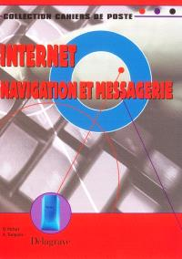 Internet : navigation et messagerie