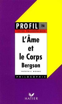 L'âme et le corps, Bergson