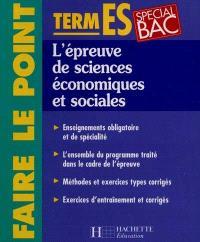 L'épreuve de sciences économiques et sociales, terminales ES