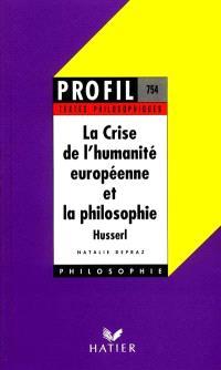 La crise de l'humanité européenne et la philosophie, Husserl