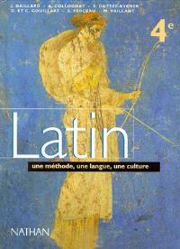 Latin 4e : une méthode, une langue, une culture, livre de l'élève
