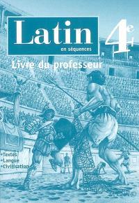 Latin en séquences, 4e : livre du professeur