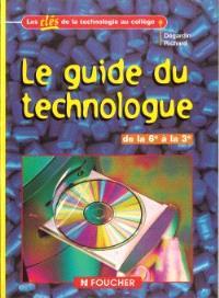 Le guide du technologue de la 6e à la 3e