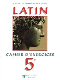 Lire le latin, 5e : cahier d'exercices