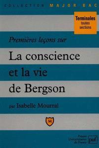 Premières leçons sur la conscience et la vie de Bergson