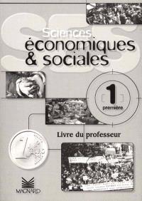 Sciences économiques et sociales, 1er : livre du professeur