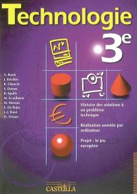 Technologie 3e : histoire des solutions à un problème technique, réalisation assistée par ordinateur, projet : le jeu européen