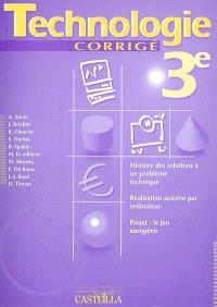 Technologie 3e : histoire des solutions à un problème technique, réalisation assistée par ordinateur, projet : le jeu européen, corrigé