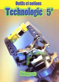 Technologie 5e : livre de l'élève