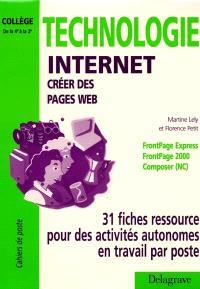 Technologie internet : créer des pages web, Collège 4e-3e