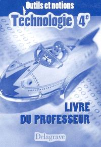 Technologie, 4e : livre du professeur